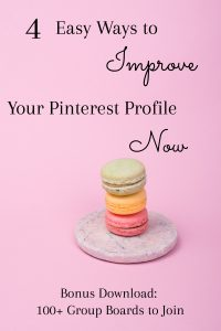 Solid Pink Background, three macaroons stacked on a marble plate, text-overlay 4 Easy Way to Improve Your Pinterest Profile Now