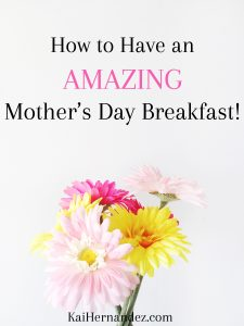 How to Have an Amazing Mother's Day Breakfast | Easy Mother's Day Breakfast Ideas | Mother's Day Recipes | Mother's Day Brunch Ideas | Mother's Day Decorations | Skip the Restaurant this Mother's Day | Mother's Day at Home | Mother's Day From Kids | How Kids can help on Mother's Day | Mother's Day Breakfast Bar | Breakfast Buffet for Mother's Day | Mother's Day Table Ideas | Healthy Mother's Day | Mother's Day Breakfast Menu | Mother's Day Breakfast DIY | Mother's Day Breakfast Bar