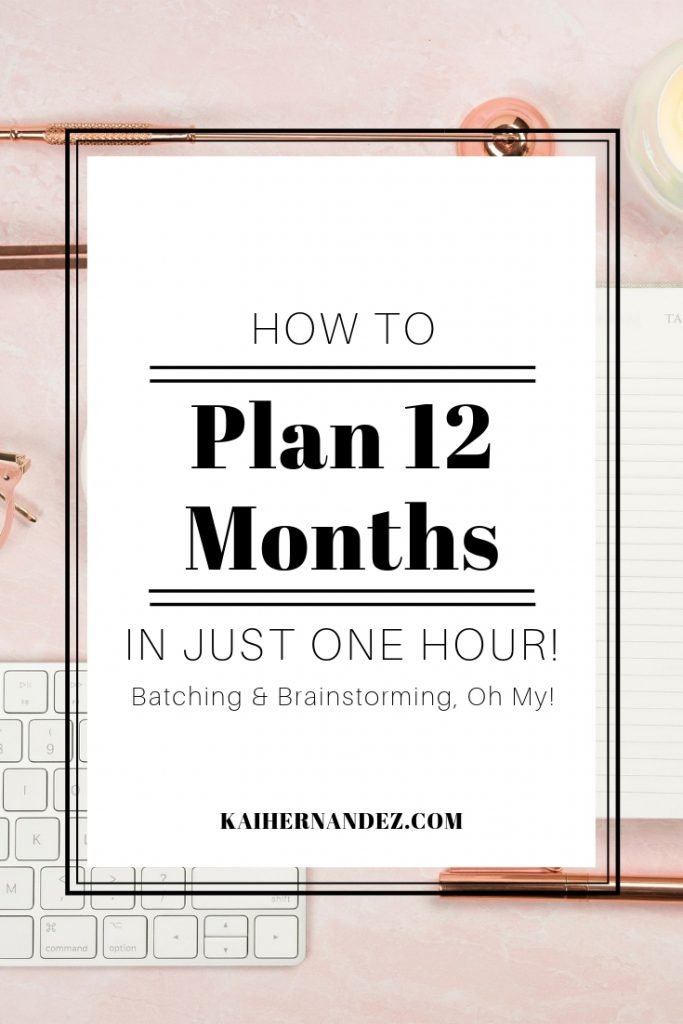 How to Plan for 12 Months in One Hour - Kai Hernandez